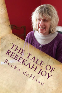 The Tale of Rebekah Joy: A Summer Carol